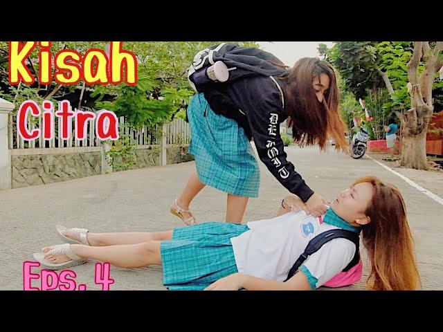 Kisah Citra Eps. 4 //Inspirational (Short Movie)