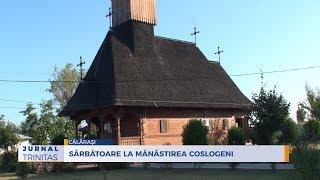 Sărbătoare la Mănăstirea Coslogeni