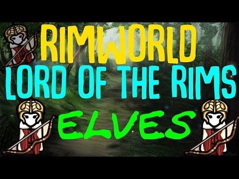 Lord Of The Rims: Elves || Rimworld Beta 18 Mod Showcase