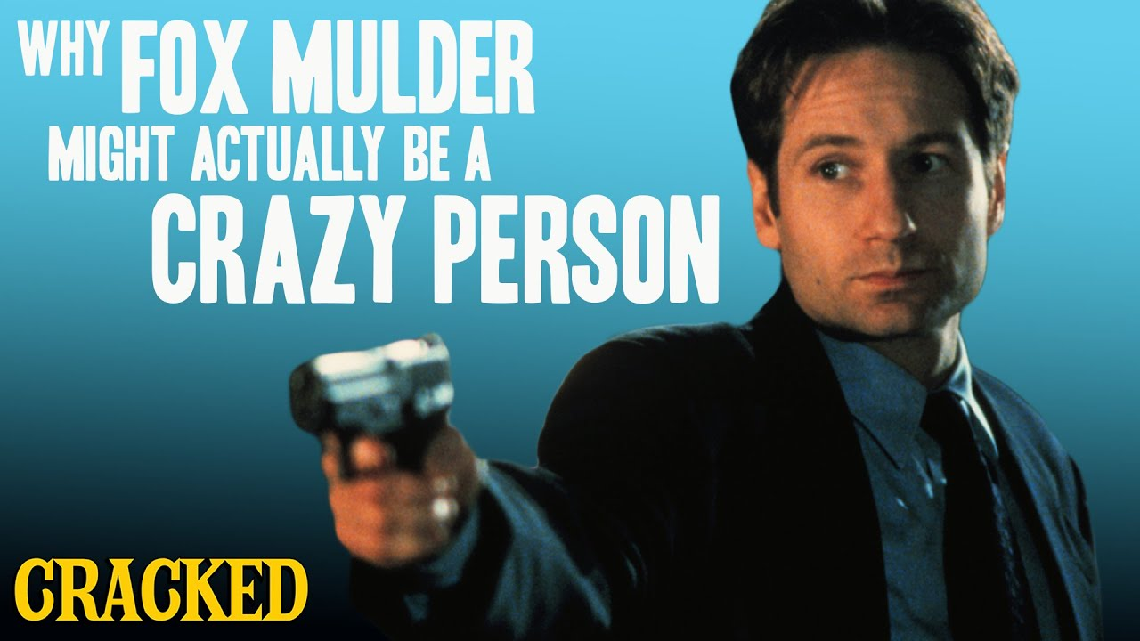 why fox mulder might actually be a crazy person youtube