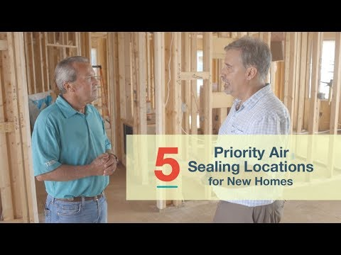 5 Priority Air Sealing Locations for New Homes