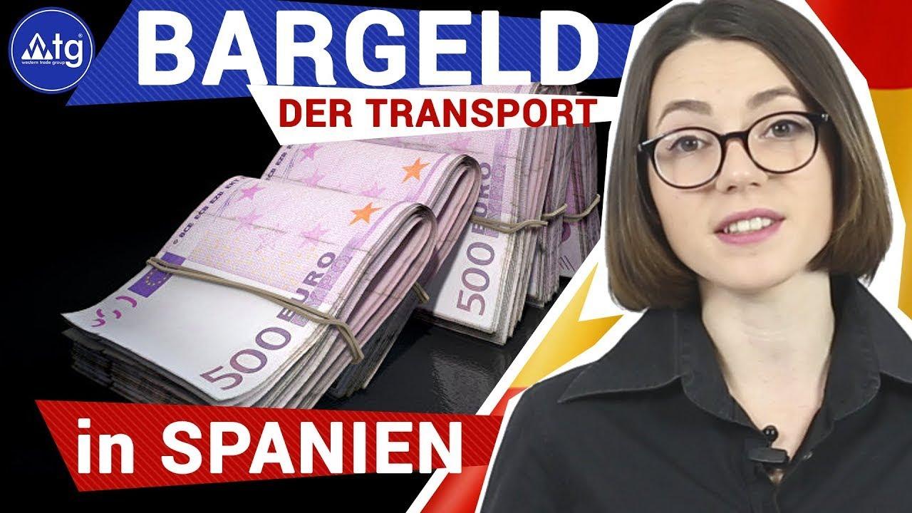 Der Transport von Bargeld an der Grenze in Spanien