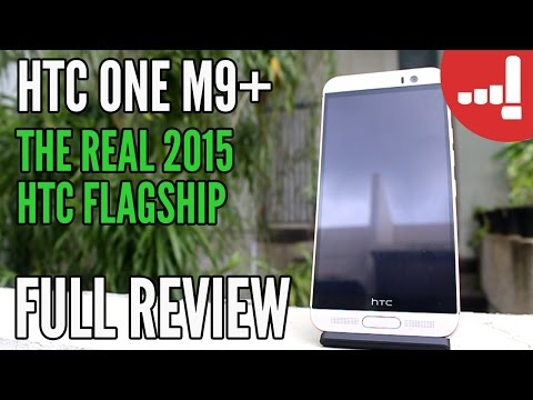 HTC One M9+ (Plus) Review - The Real 2015 HTC Flagship
