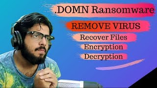 .DOMN Ransomware Virus | How to remove | Recover Files