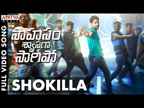 Shokilla Full Video Song | Saahasam Swaasaga Saagipo Full Video Songs | NagaChaitanya, Manjima Mohan