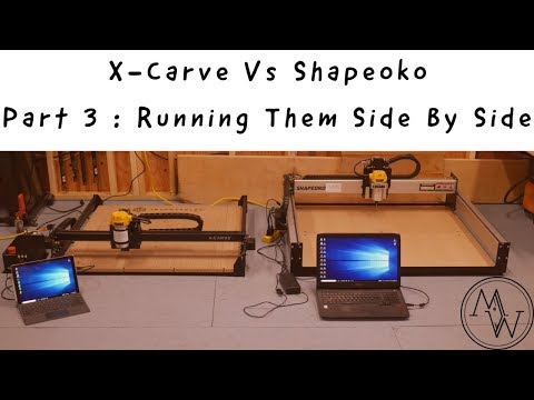 Ultimate X-Carve Vs Shapoko - Part 3 : Running Them Side By Side