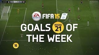 FIFA 15 - Best Goals of the Week - Round 21