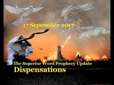 Pro-199 - Prophecy Update, 17 September 2017 (Dispensations)
