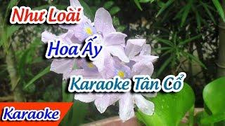 Như Loài Hoa Ấy Karaoke Tân Cổ | Karaoke Tân Cổ ✔