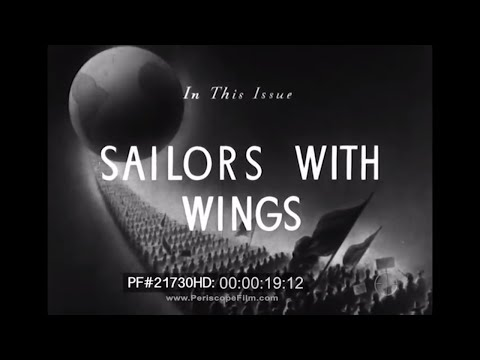 Sailors With Wings - 1942, U.S. Navy Aviation World War II 21730 HD