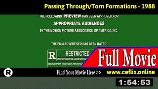Watch: Passing Through/Torn Formations (1988) Full Movie Online