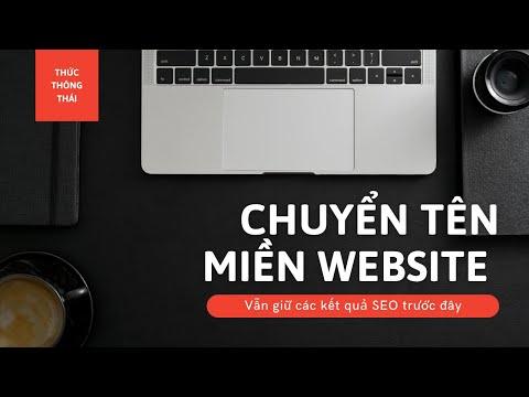 Chuyển tên miền website mà vẫn giữ kết quả SEO toàn tập