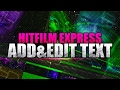 How To: Add and Edit Text in HitFilm 4 Express