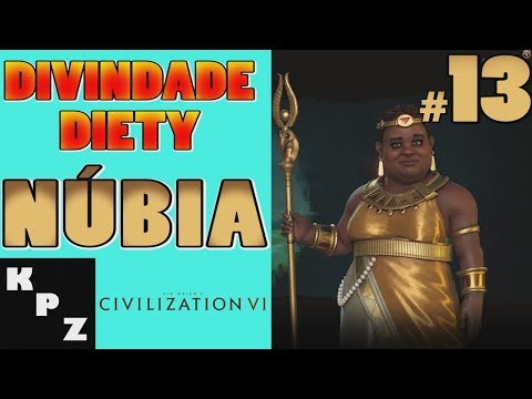 CIVILIZATION VI - NÚBIA DIVINDADE #13 - PT-BR - BYE BYE BRASIL?