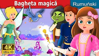 Bagheta magică | The Magic Wand Story | Romanian Fairy Tales
