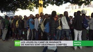 Les jours du camp de migrants de Nantes sont désormais comptés