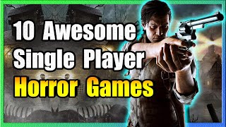 10 Awesome Single Pląyer Horror Games on PC 😱 😱 😱