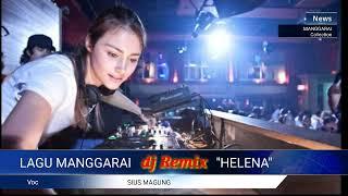 Lagu Manggarai   Sius Magung   dj remix    HELENA.