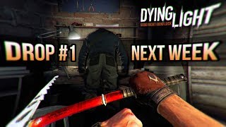 Content Drop #1 NEXT WEEK! (New Dying Light DLC on all platforms!)