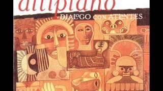 Altiplano - Dialogo con Atlantes - Full Álbum (Disco completo)