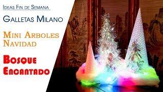 Ideas Fin de Semana Galletas Milano Chocolate, Mini Arboles Navidad y Bosque Encantado
