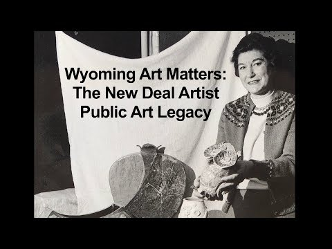 Wyoming Art Matters: The New Deal Artist Public Art Legacy