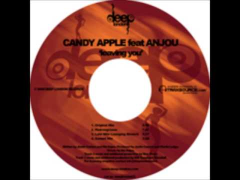 CANDY APPLE feat. ANJOU - Leaving You (Original Mix)