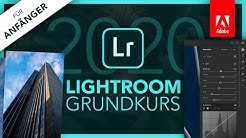 Adobe Lightroom 2020 (Grundkurs für Anfänger) Deutsch (Tutorial)
