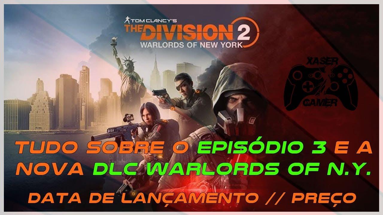 THE DIVISION 2 EPISÓDIO 3 | DLC WARLORDS OF NEW YORK | SAIBA TUDO SOBRE O NOVO CONTEÚDO[PT-BR]
