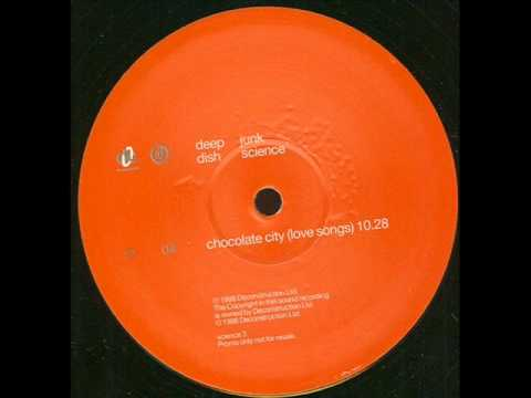 Deep Dish - Chocolate City (Love Songs)