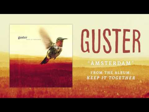 """Guster - """"Amsterdam"""" [Best Quality]"""
