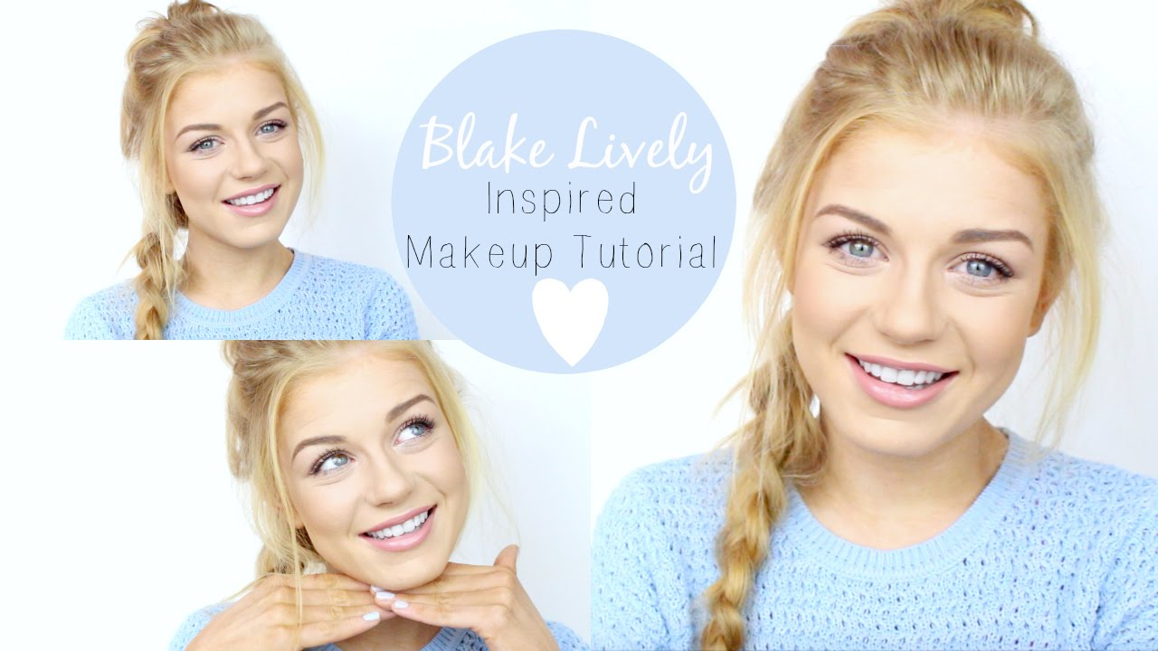 Celebrity Inspired- Blake Lively Makeup Tutorial | Lucy ... Blake Lively Makeup
