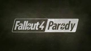 Fallout 4 Parody: Teaser