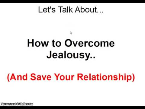 Steps to overcome jealousy