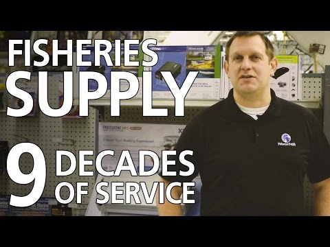 Fisheries Supply - 9 decades of service to the marine industry!
