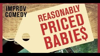 Reasonably Priced Babies LIVE IMPROV @ Ambrose West 2 15 2019