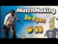 CS:GO - MatchMaking in Eyes #55 .