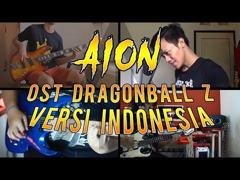 ║A I O N | OST Dragonball Z [Versi Indonesia]║