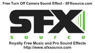 Free Turn Off Camera Sound Effect - SFXsource.com