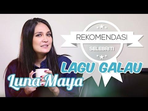 5 Lagu Galau ala Luna Maya