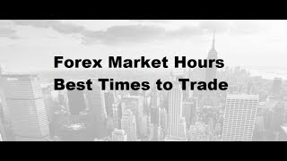 What's the best trading Time and Currency pairs 2018