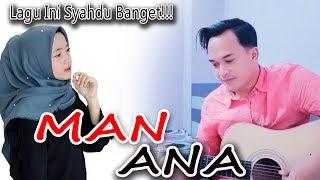 Download lagu SYAHDU MAN ANA BY SONI EGI MP3