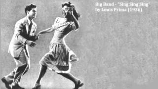 "Big Band - ""Sing Sing Sing"" by Louis Prima (1936)"