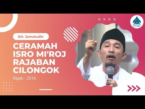 Ceramah KH. Jamaludin Pandeglang  - Peringatan Isra & Mi'raj 2016