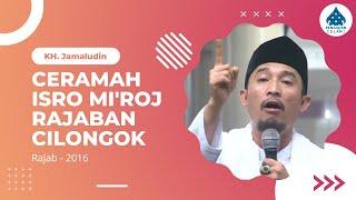 Download lagu Ceramah KH Jamaludin Pandeglang Peringatan IsraMi raj 2016 MP3
