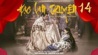 [THUYẾT MINH] - Hạo Lan Truyện - Tập 14   Phim Cổ Trang Trung Quốc 2019