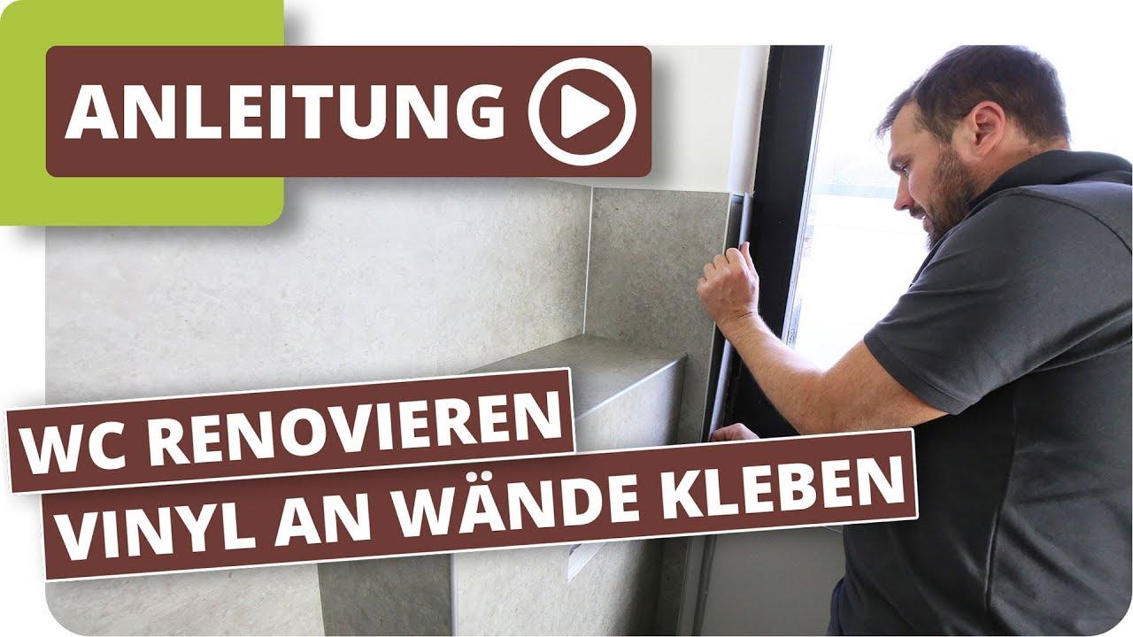Gaste Wc Neu Gestalten Vinylboden An Wande Kleben Youtube
