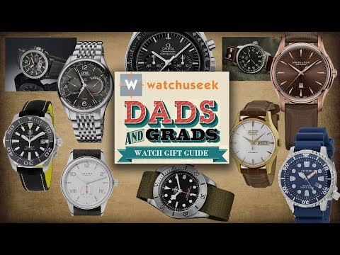 10 Best Watches for Dads and Grads