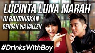 Lucinta Luna LEMPAR MINUMAN ke Boy William!   #DrinksWithBoy Eps. 4