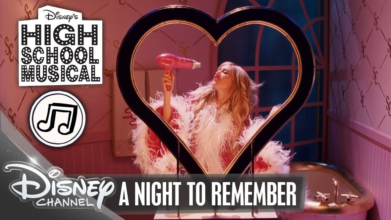 HIGH SCHOOL MUSICAL ? A Night To Remember ? | Disney Channel Songs